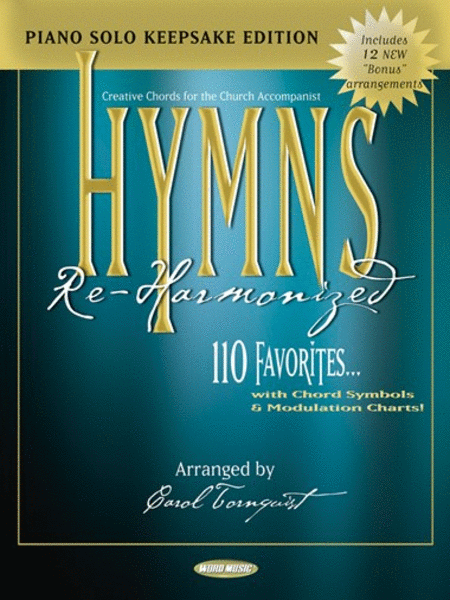 Hymns Re-Harmonized - Keepsake Edition
