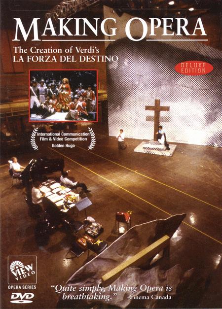 Making Opera - The Creation of Verdi's La Forza Del Destino