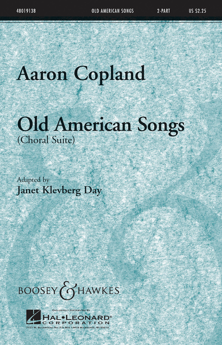 Old American Songs (Choral Suite)