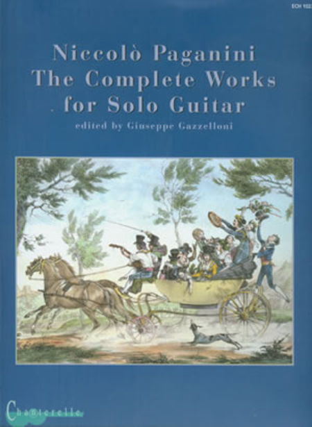Niccolo Paganini: The Complete Works for Guitar Solo