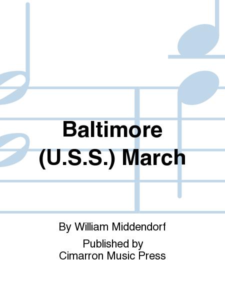 Baltimore (U.S.S.) March