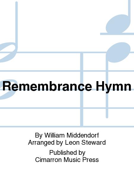 Remembrance Hymn