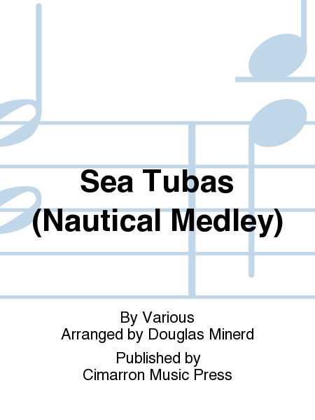 Sea Tubas (Nautical Medley)