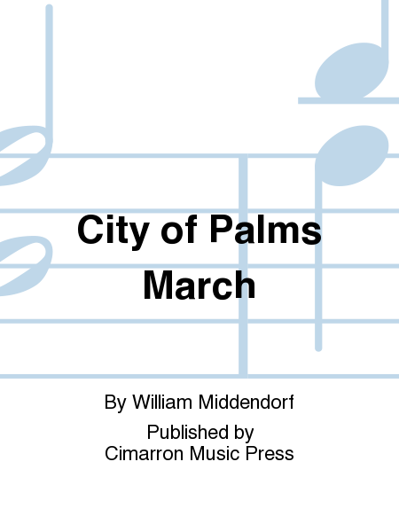 City of Palms March