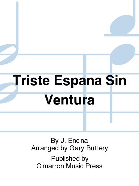 Triste Espana Sin Ventura