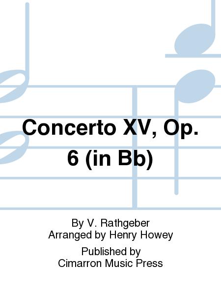 Concerto XV, Op. 6 (in Bb)