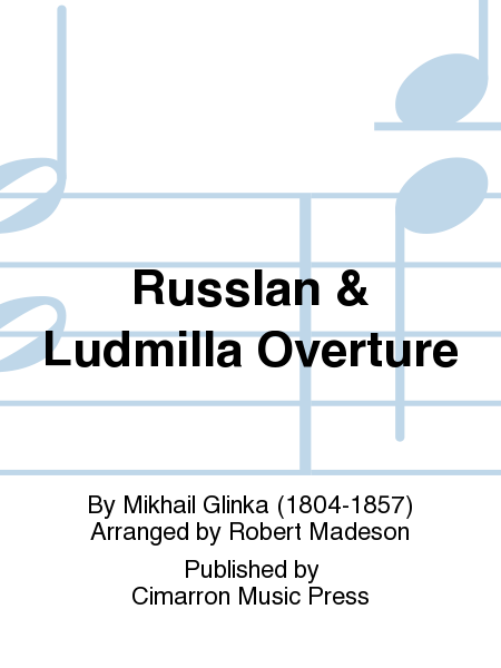 Russlan & Ludmilla Overture