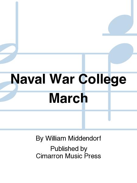 Naval War College March