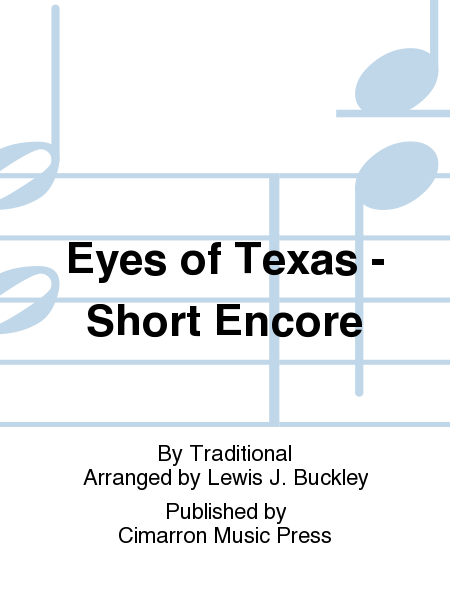 Eyes of Texas - Short Encore