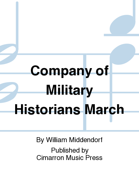Company of Military Historians March