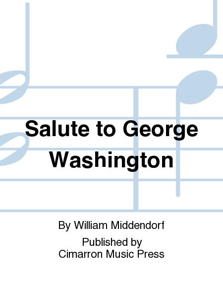 Salute to George Washington