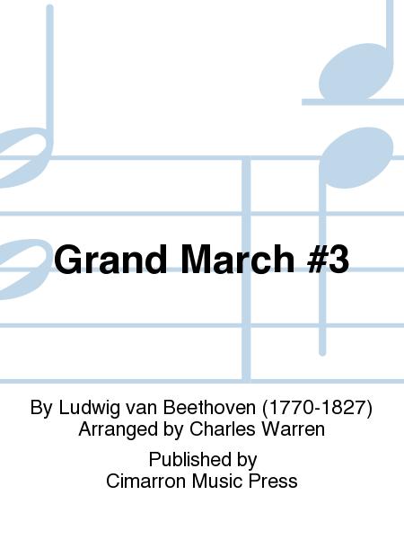 Grand March #3