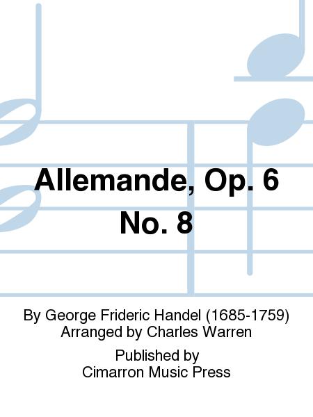 Allemande, Op. 6 No. 8