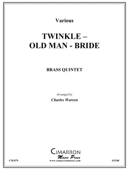 Twinkle - Old Man - Bride (Medley)