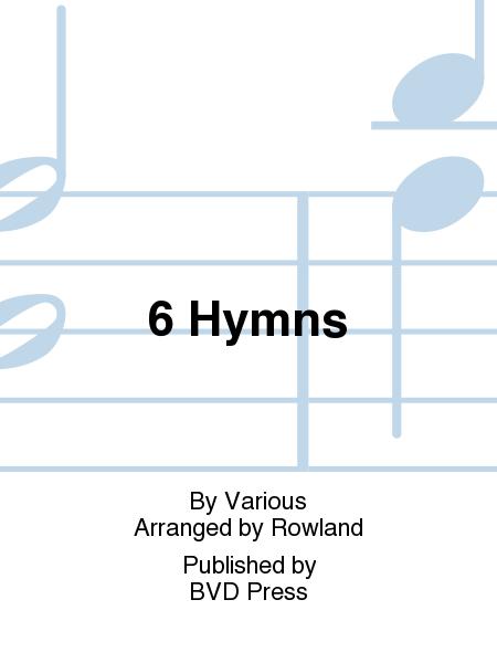6 Hymns