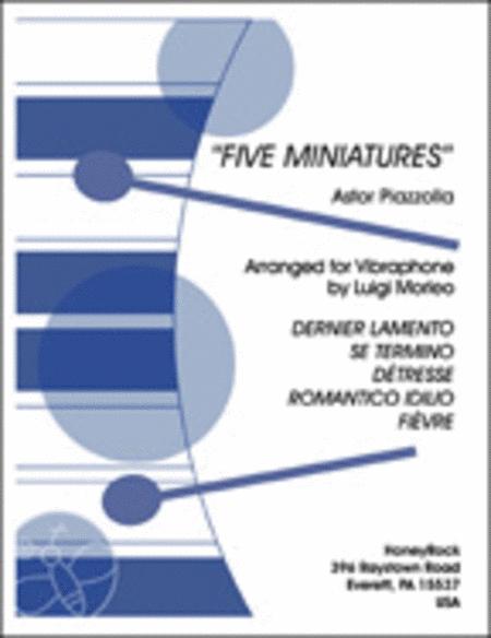 Five Miniatures