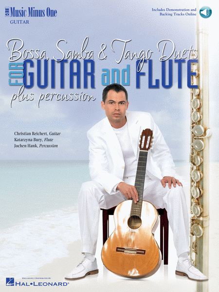 Bossa, Samba and Tango Duets for Guitar & Flute Plus Percussion