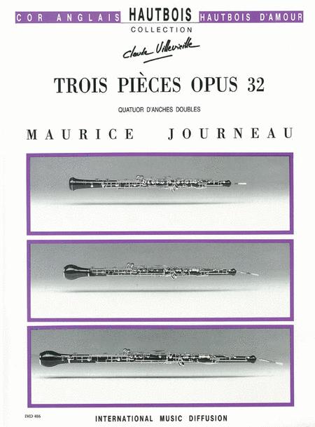 3 Pieces Op. 32 Pour Quatuor D'Anches Doubles