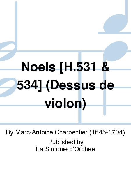 Noels [H.531 & 534] (Dessus de violon)