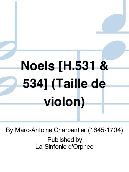 Noels [H.531 & 534] (Taille de violon)