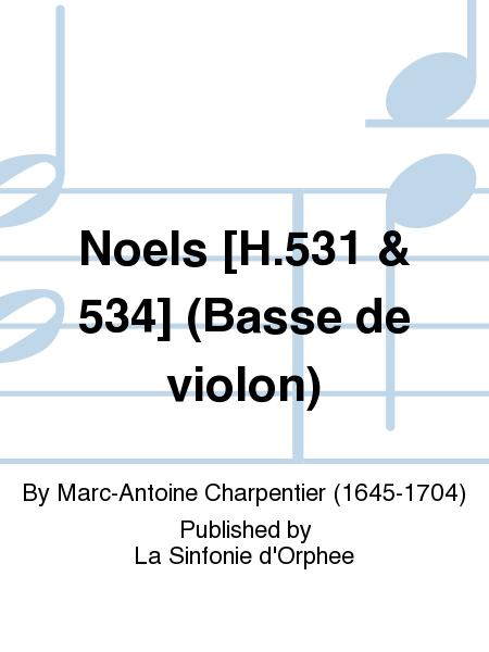 Noels [H.531 & 534] (Basse de violon)