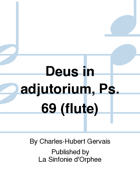 Deus in adjutorium, Ps. 69 (flute)