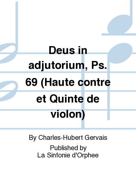 Deus in adjutorium, Ps. 69 (Haute contre et Quinte de violon)