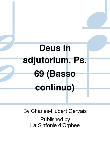 Deus in adjutorium, Ps. 69 (Basso continuo)