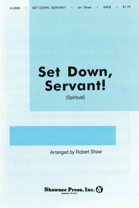 Set Down, Servant!