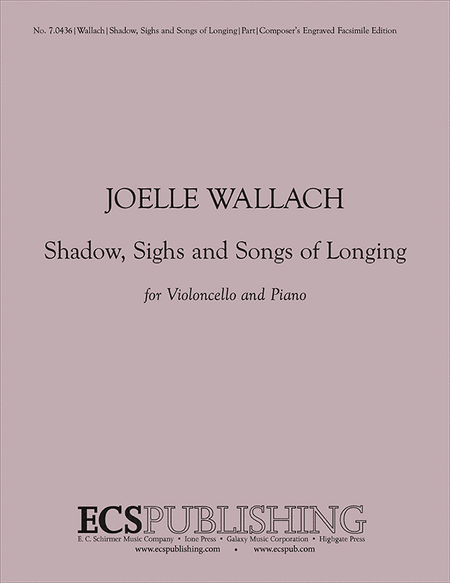 Shadows, Sighs and Songs of Longing (Solo Cello Part)