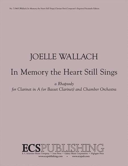 In Memory the Heart Still Sings (Solo Clarinet Part)