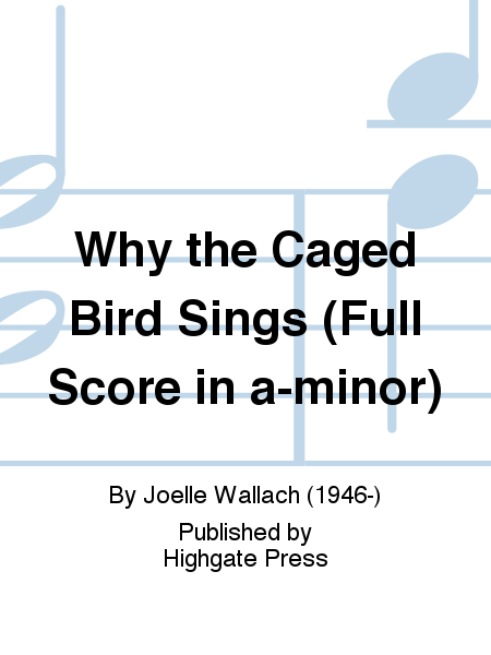 Why the Caged Bird Sings (Full Score in a-minor)