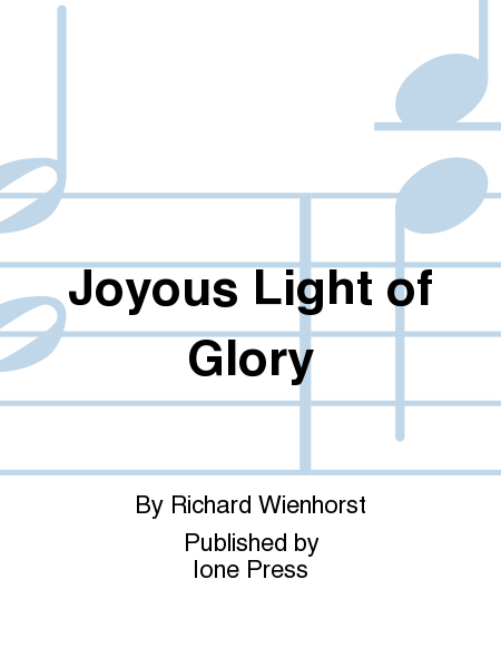 Joyous Light of Glory