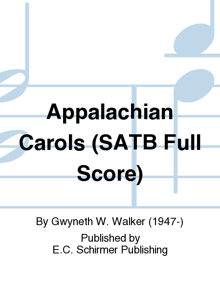 Appalachian Carols (SATB Full Score)