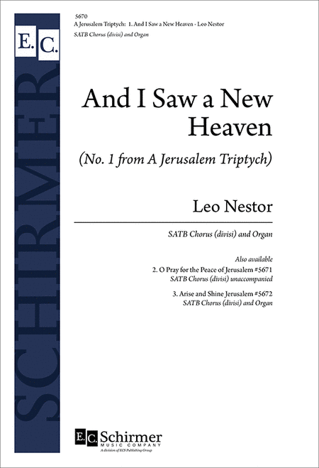 A Jerusalem Triptych: No. 1. And I Saw a New Heaven