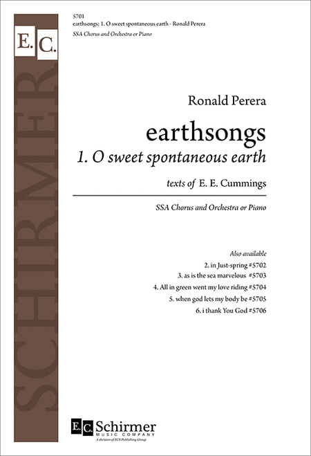 earthsongs: No. 1 O sweet spontaneous earth