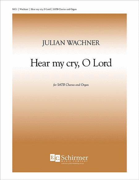 Hear My Cry, O Lord