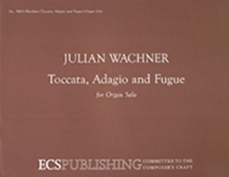 Toccata, Adagio and Fugue
