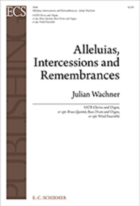 Alleluias, Intercessions and Remembrances (Organ/Choral Score)