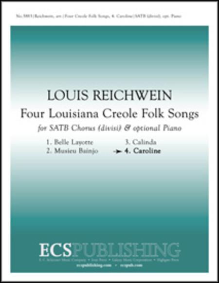 Four Louisiana Creole Folk Songs: No. 4. Caroline