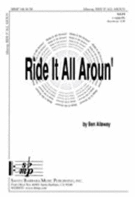 Ride It All Aroun'