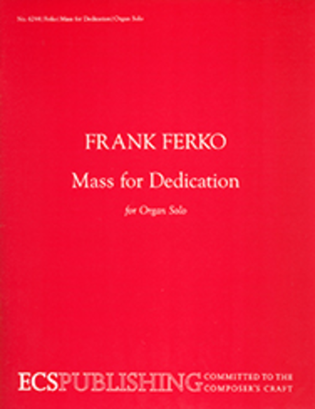 Mass for Dedication for organ