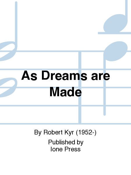 As Dreams are Made