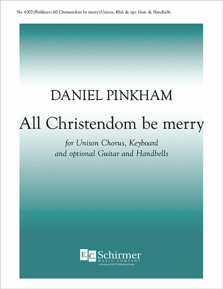 All Christendom Be Merry
