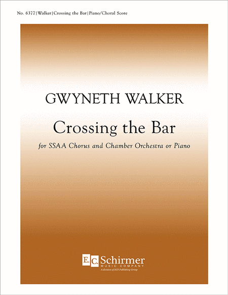 Crossing the Bar (SSAA Chamber Orchestra Version)