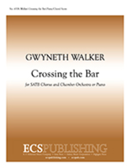Crossing the Bar (SATB Chamber Orchestra Version)