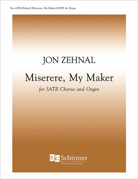 Miserere, My Maker