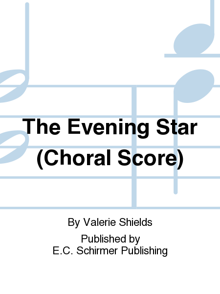 The Evening Star (Choral Score)
