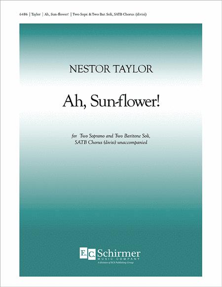 Ah, Sun-Flower!