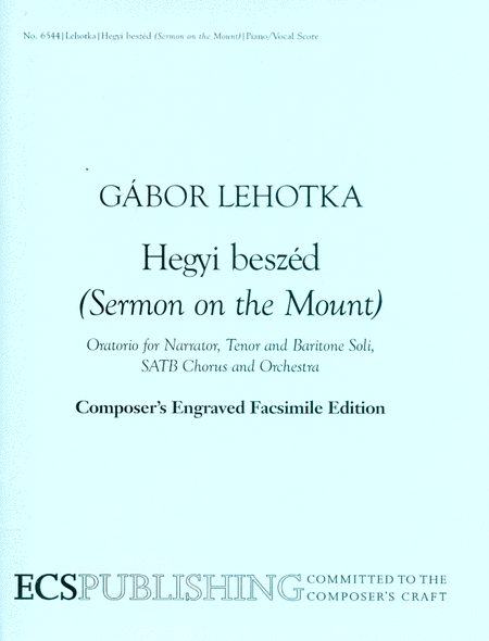 Hegyi Beszed (The Sermon on the Mount) (Piano/vocal score)